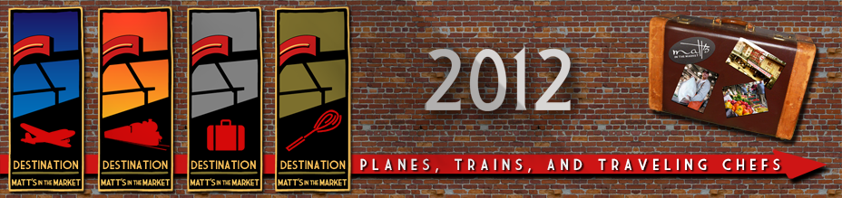 2012 Planes, Trains, and Traveling Chefs Series