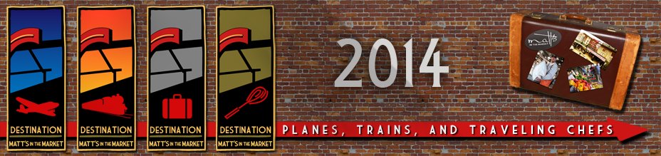 2014 Planes, Trains, and Traveling Chefs Series